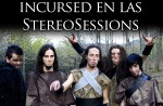 Incursed en las StereoSessions