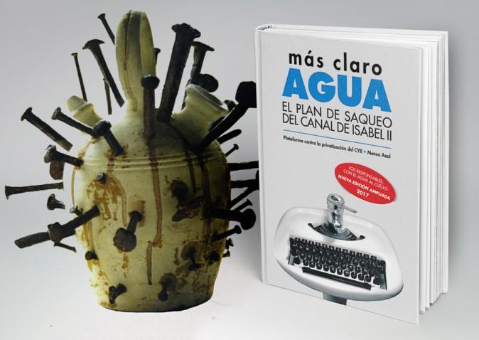 SaqueoDelAgua El libro sobre la trama de corrupción del Canal de ...